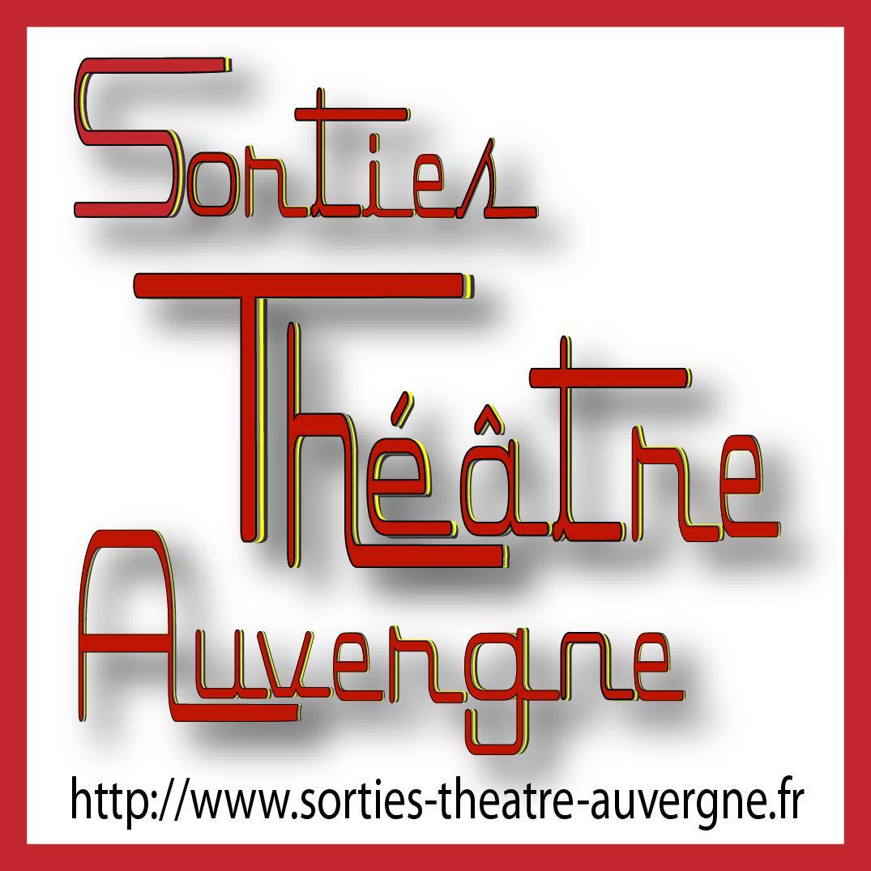 Sorties Théâtre Auvergne